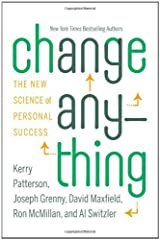 Change Anything: The New Science of Personal Success by Kerry Patterson (2011-04-11) Hardcover