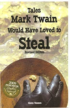 Tales Mark Twain Would Have Loved to Steal