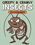 Creepy & Crawly Insects Coloring Book...