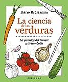 La ciencia de las verduras: La química del tomate y la cebolla (Vida Gribaudo)