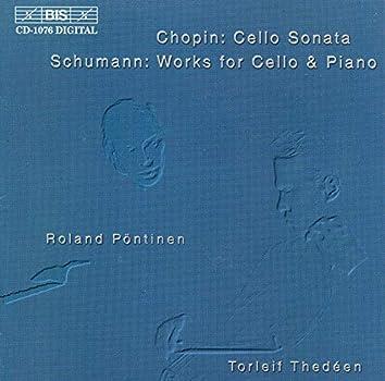 Chopin: Cello Sonata in G Minor / Schumann: Phantasiestucke, Op. 73