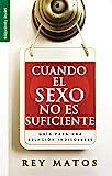 Cuando el sexo no es suficiente // When sex isn't...