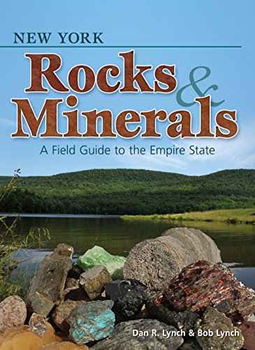 New York Rocks & Minerals: A Field Guide to the Empire State (Rocks & Minerals Identification Guides)