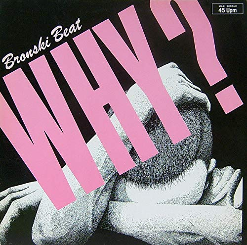 Bronski Beat - Why? - Metronome - 882 014-1