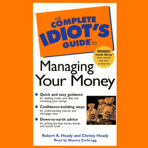 The Complete Idiot's Guide to Managing Your Money cover art
