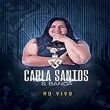 Carla Santos e Banda (Ao Vivo)
