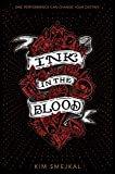 Ink in the Blood (Ink in the Blood Duology)