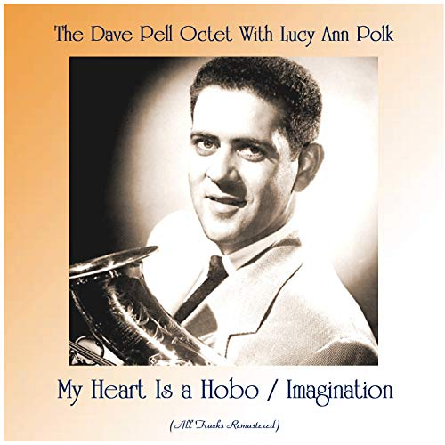 My Heart Is a Hobo / Imagination (feat. Claude Williamson / Ray Sims) [All Tracks Remastered]