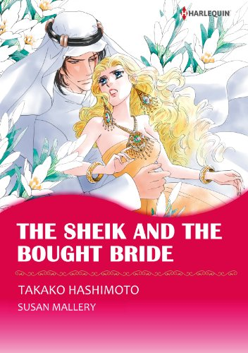 The Sheik and the Bought Bride: Harlequin comics (Desert Rogues series Book 13) (English Edition)