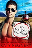 My Valdez Valentine: An opposites attract, personal ad romance (An Odds-Are-Good Standalone Romance) (English Edition)