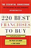 220 Best Franchises to Buy: The Essential Sourcebook for Evaluating the Best Franchise Opportunities (English Edition)