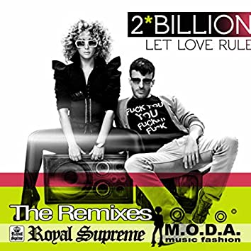 Let Love Rule - The Remixes