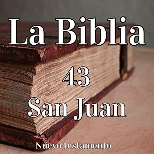 La Biblia: 43 San Juan [The Bible: 43 Saint John] audiobook cover art