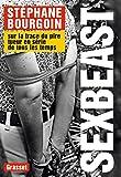 Sex Beast : Sur la trace du pire tueur en série de tous les temps (Documents Français)
