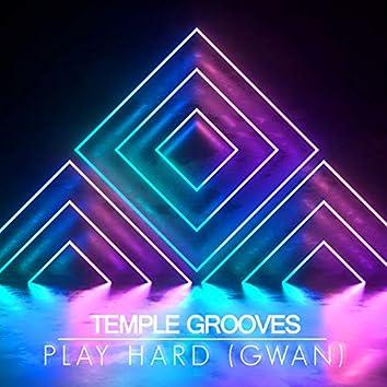 Play Hard (Gwan)