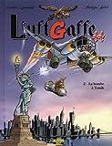 LuftGaffe 44, Tome 2 - La bombe à Tomik