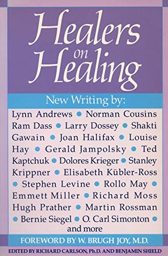 Healers on Healing (New Consciousness Reader)