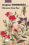 Mémoires d'une fleur par Pimpaneau