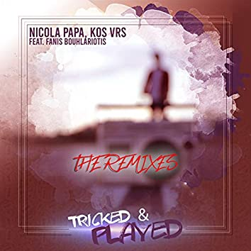 Tricked N Played (The Remixes)