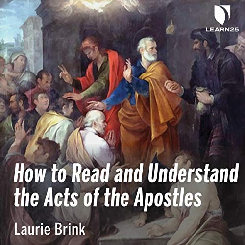 How to Read and Understand The Acts of the Apostles audiobook cover art