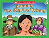 Little Leveled Readers: Squanto, The Pilgrim's Friend (Level D) (English Edition)
