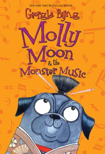 Molly Moon & the Monster Music (English Edition)