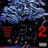 Tales from the Set 2 [Explicit]