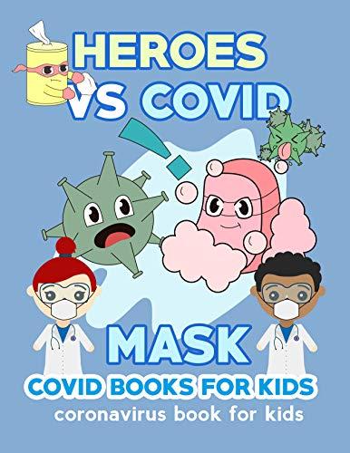HEROES VS COVID - covid books for kids: coronavirus - mask (English Edition)
