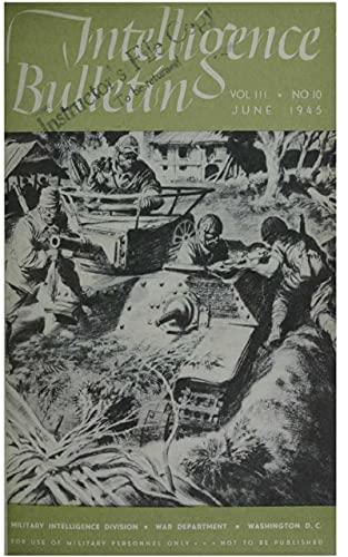 Intelligence Bulletin Vol. 3 No. 10 June 1945 and Vol. 3 No. 11 July 1945 (English Edition)