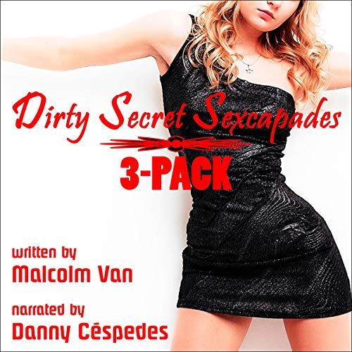 Dirty Secret Sexcapades: 3 Pack Titelbild