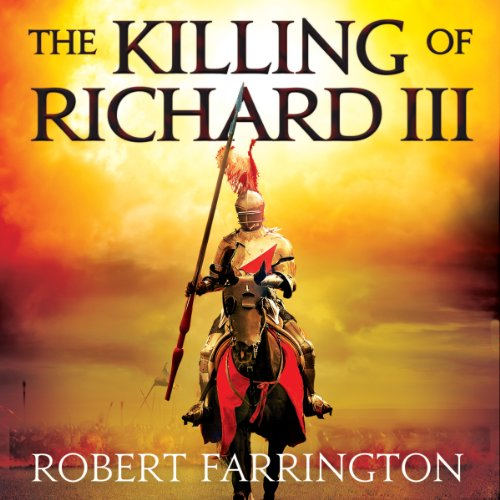 The Killing of Richard III audiobook cover art