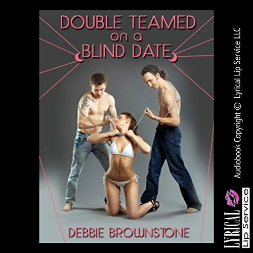 Double Teamed on a Blind Date audiobook cover art
