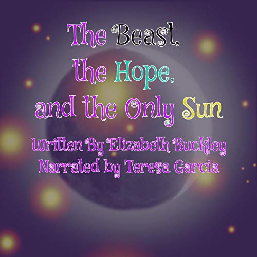 The Beast, the Hope, and the Only Sun cover art
