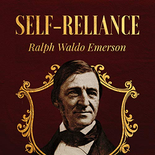 Self Reliance                   De :                                                                                                                                 Ralph Waldo Emerson                               Lu par :                                                                                                                                 Gregg Rizzo                      Durée : 1 h et 2 min     Pas de notations     Global 0,0