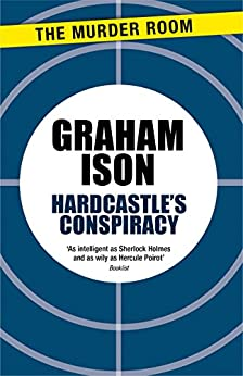 Hardcastle's Conspiracy by [Graham Ison]