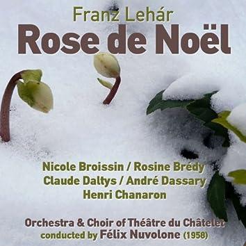 Franz Lehár: Rose de Noël (1958)