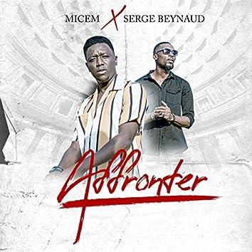 Affronter (feat. Serge Beynaud)
