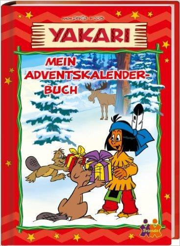 Yakari. Mein Adventskalenderbuch ( Adventskalender, 19. Februar 2014 )