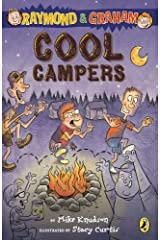 Raymond and Graham: Cool Campers Kindle Edition