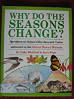 Why Do the Seasons Change? 0670818607 Book Cover