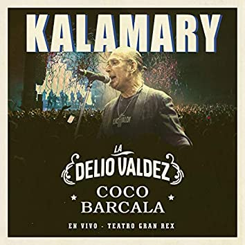 Kalamary (En Vivo - Teatro Gran Rex)