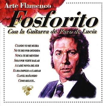 Arte Flamenco : Fosforito