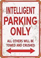 インテリジェントパーキングのみウォールメタルポスターレトロプラーク警告ブリキサインヴィンテージ鉄絵画装飾オフィスベッドルームリビングルームクラブのための面白いハンギングクラフト