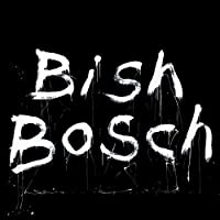 Bish Bosch by Scott Walker (2012-12-04)