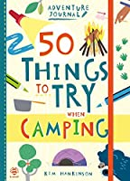 50 Things to Try when Camping (Adventure Journal)
