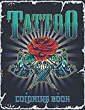 Tattoo Coloring Book: Relaxing Vintage Tattoo Designs For Adults Beautiful Modern Amazing Illustrations Designs Such As Sugar Skulls, Dragons, Snake, ... – Great Gift Idea For Women, Men & Teens