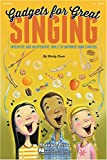 Hal Leonard Gadgets For Great Singing! Resource Book