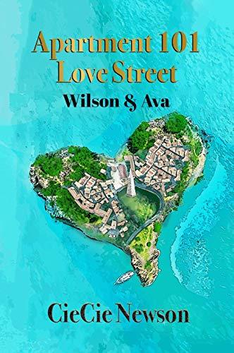 Book: Apartment 101 Love Street - Wilson & Ava by Ciecie Newson