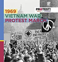 1969 Vietnam War Protest March (Protest! March for Change)