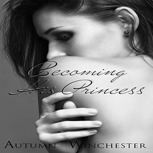 Becoming His Princess audiobook cover art